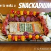 How to Make a Snackadium
