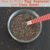 How to Make Egg Replacer with Chia Seeds