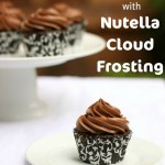 Gluten Free Cupcakes with Nutella Cloud Frosting