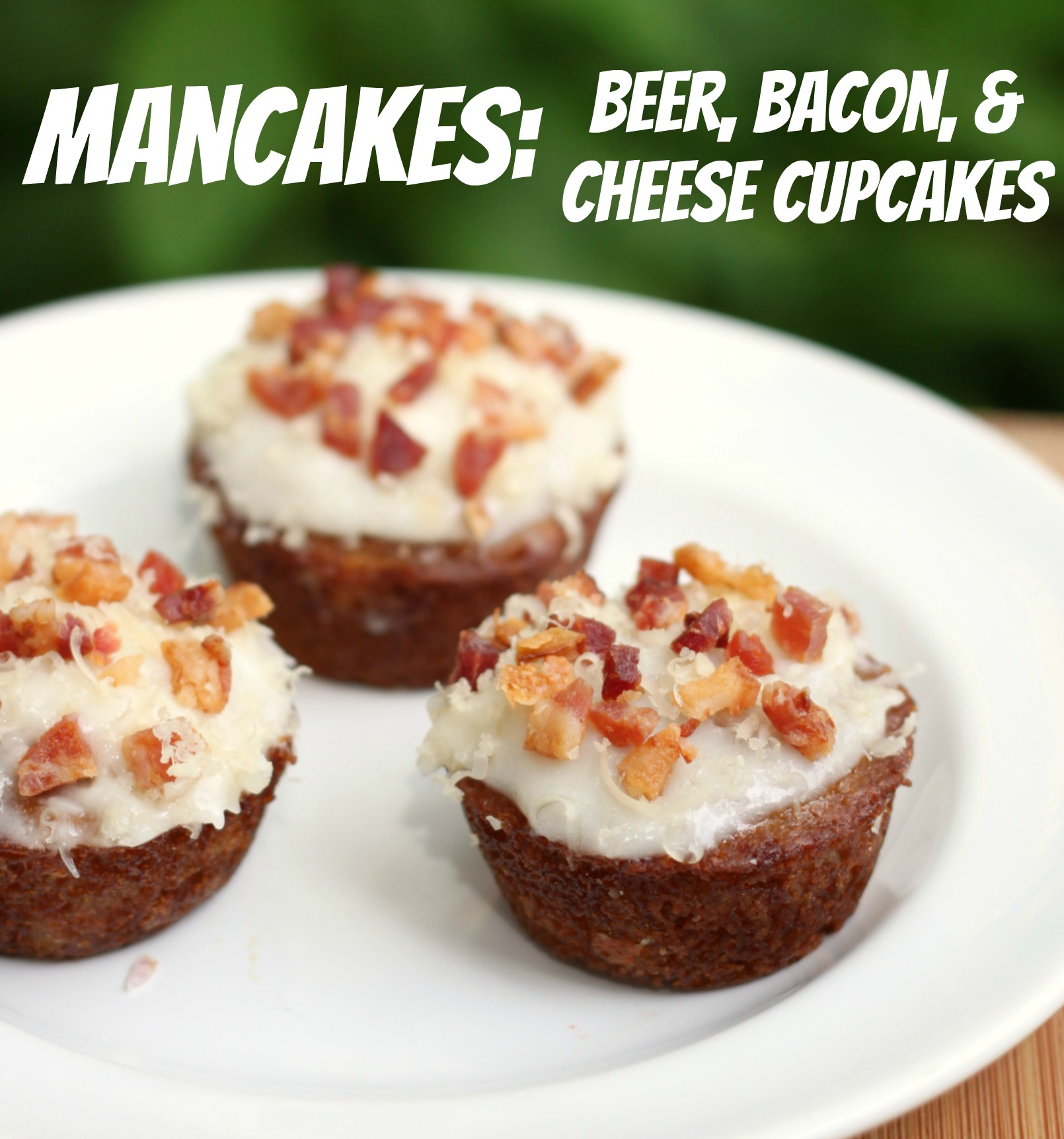 Recipe: (Mancakes) Beer, bacon and cheese cupcakes