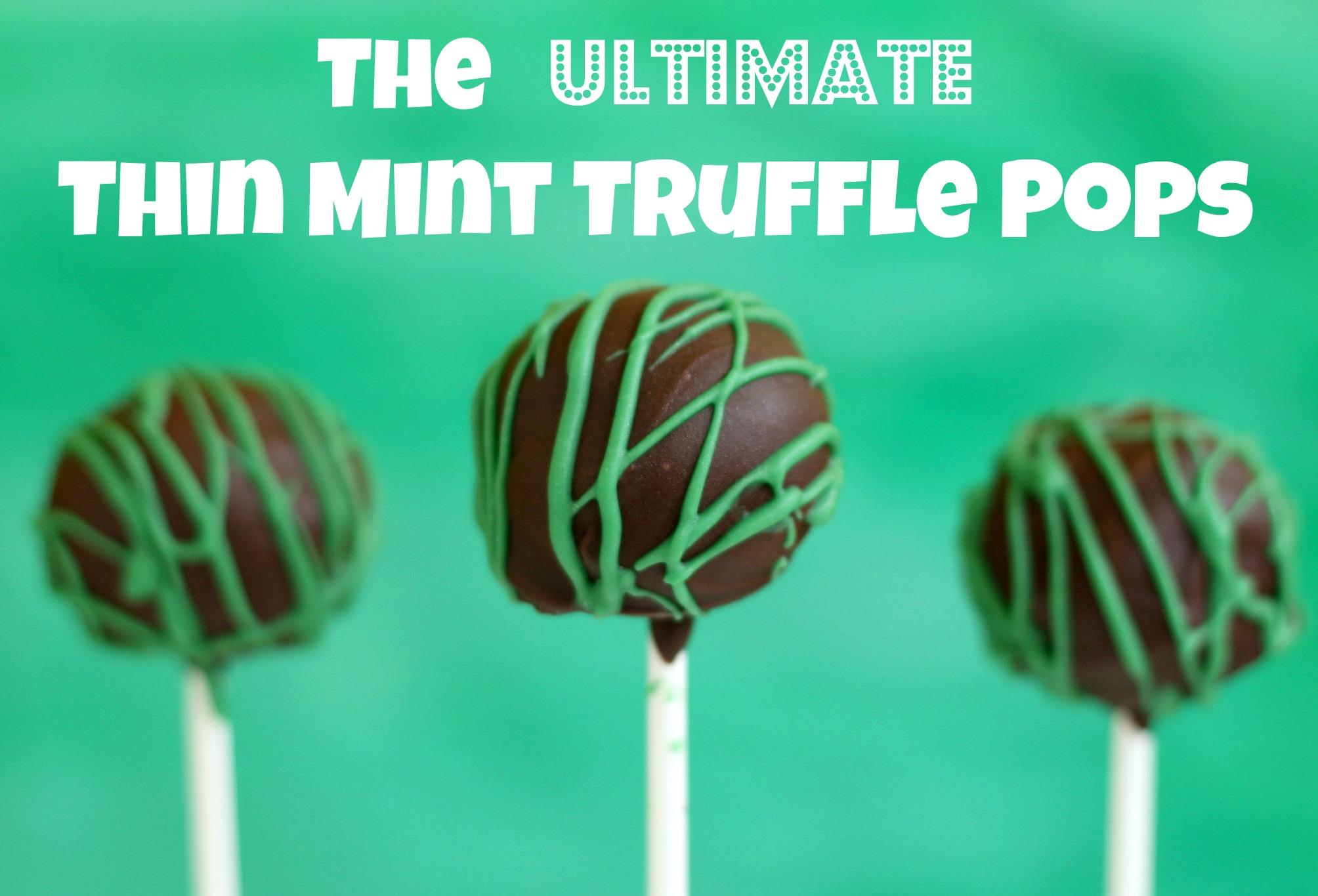 Review: Ultimate Thin Mint truffle pops