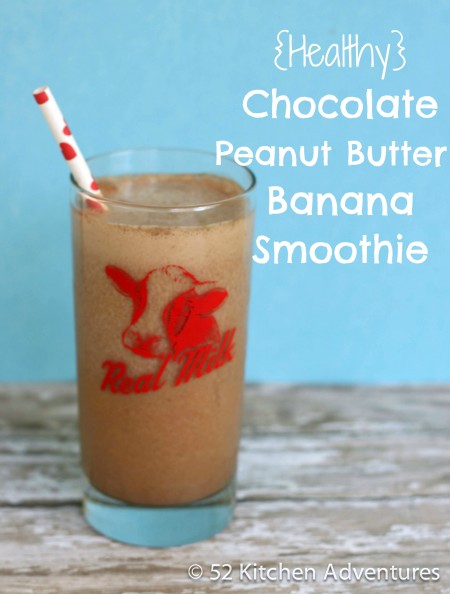 Recipe: Healthy chocolate peanut butter banana smoothie