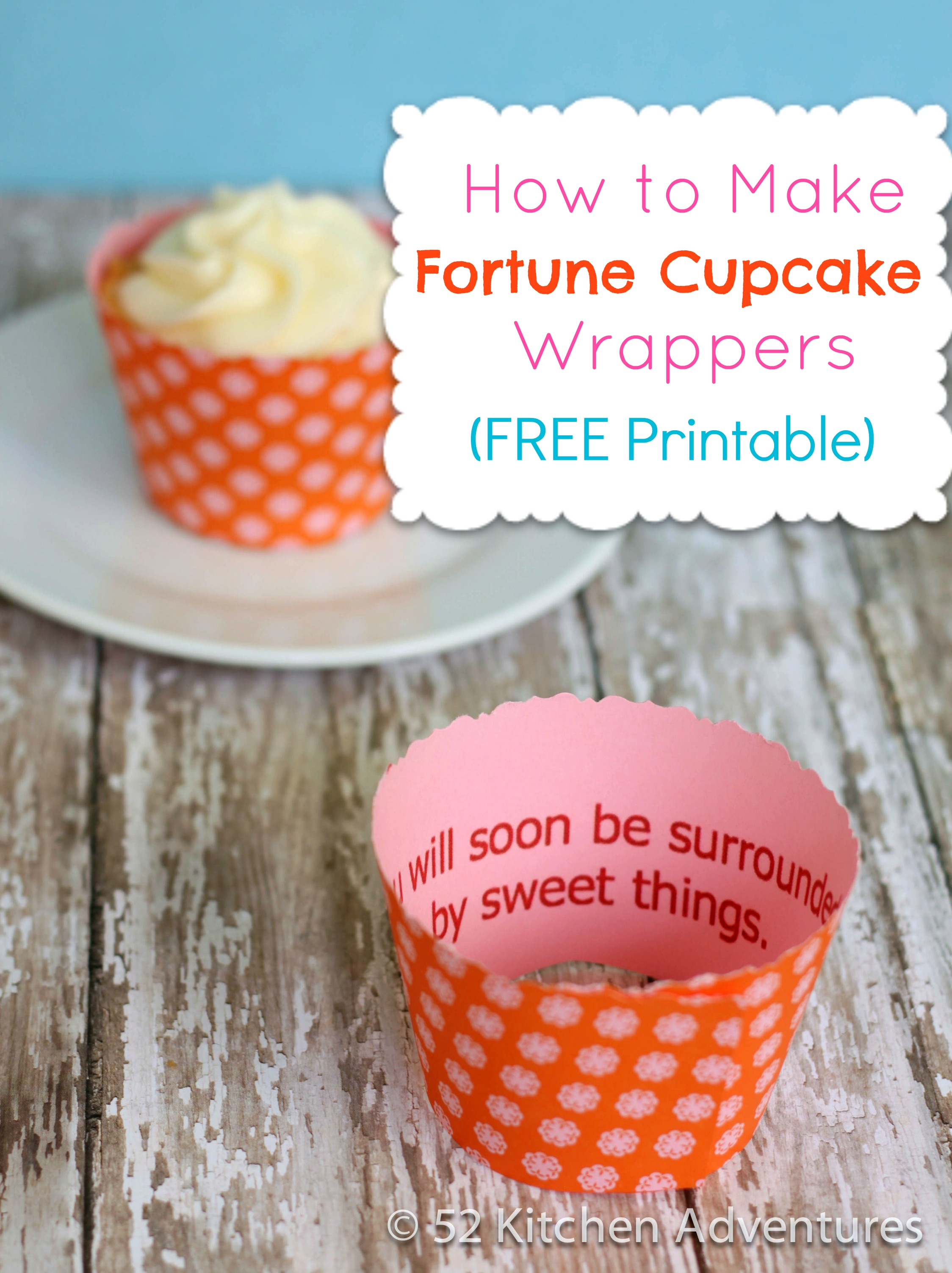 How to Make Fortune Cupcake Wrappers (FREE printable!)