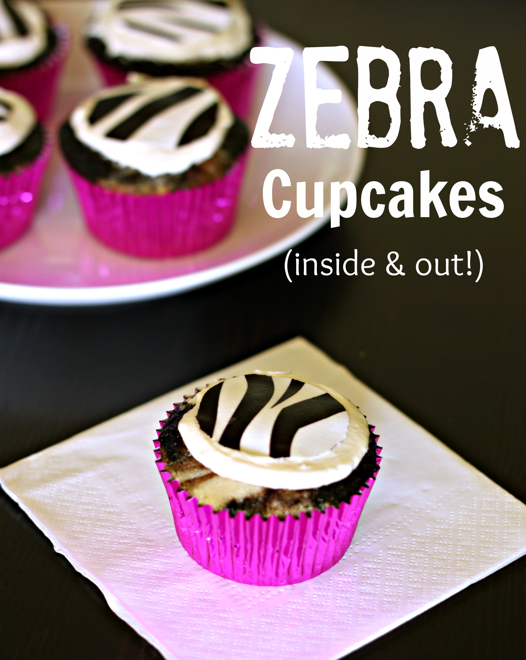 Zebra Cupcakes (inside & out!)