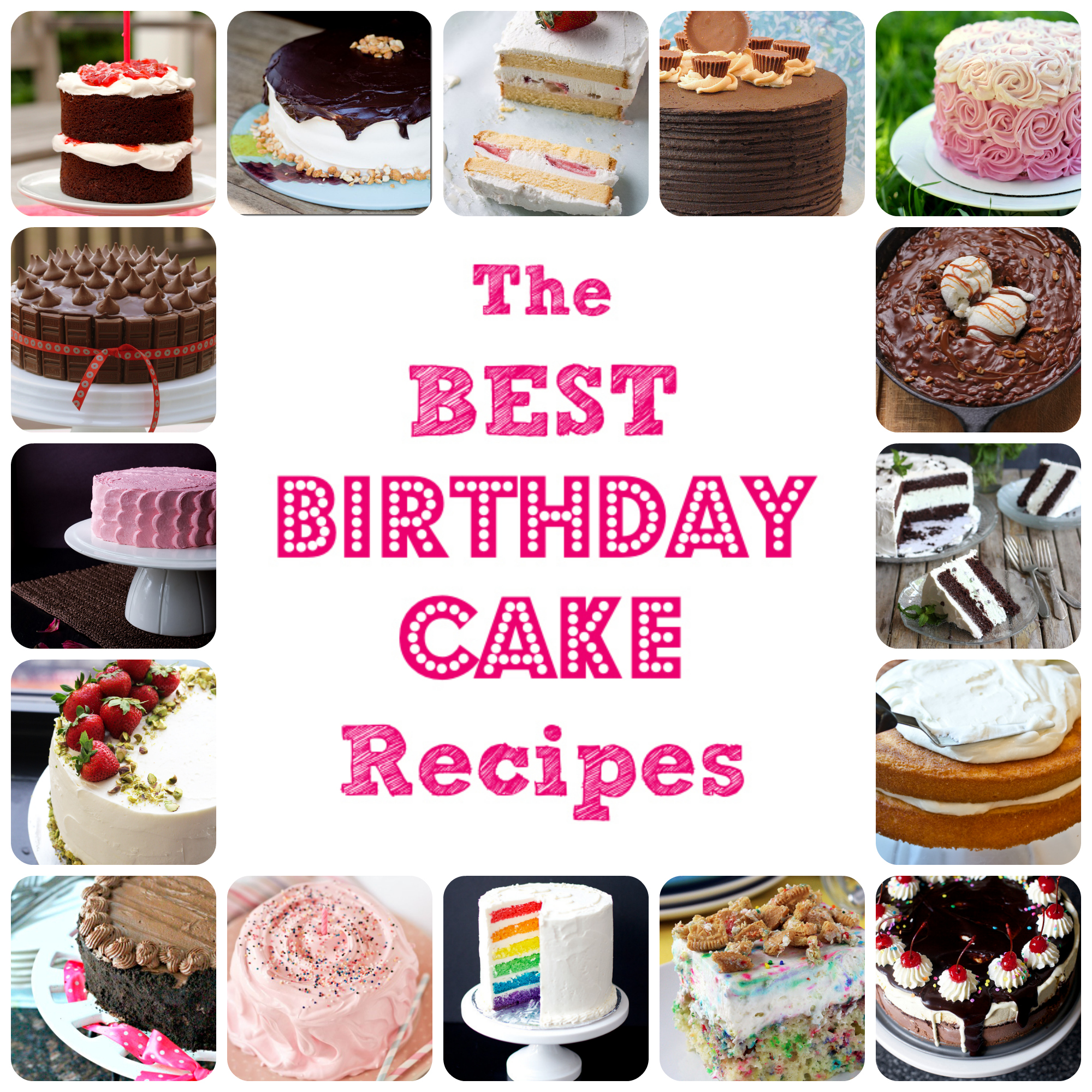 The Best Birthday Cake Recipes!