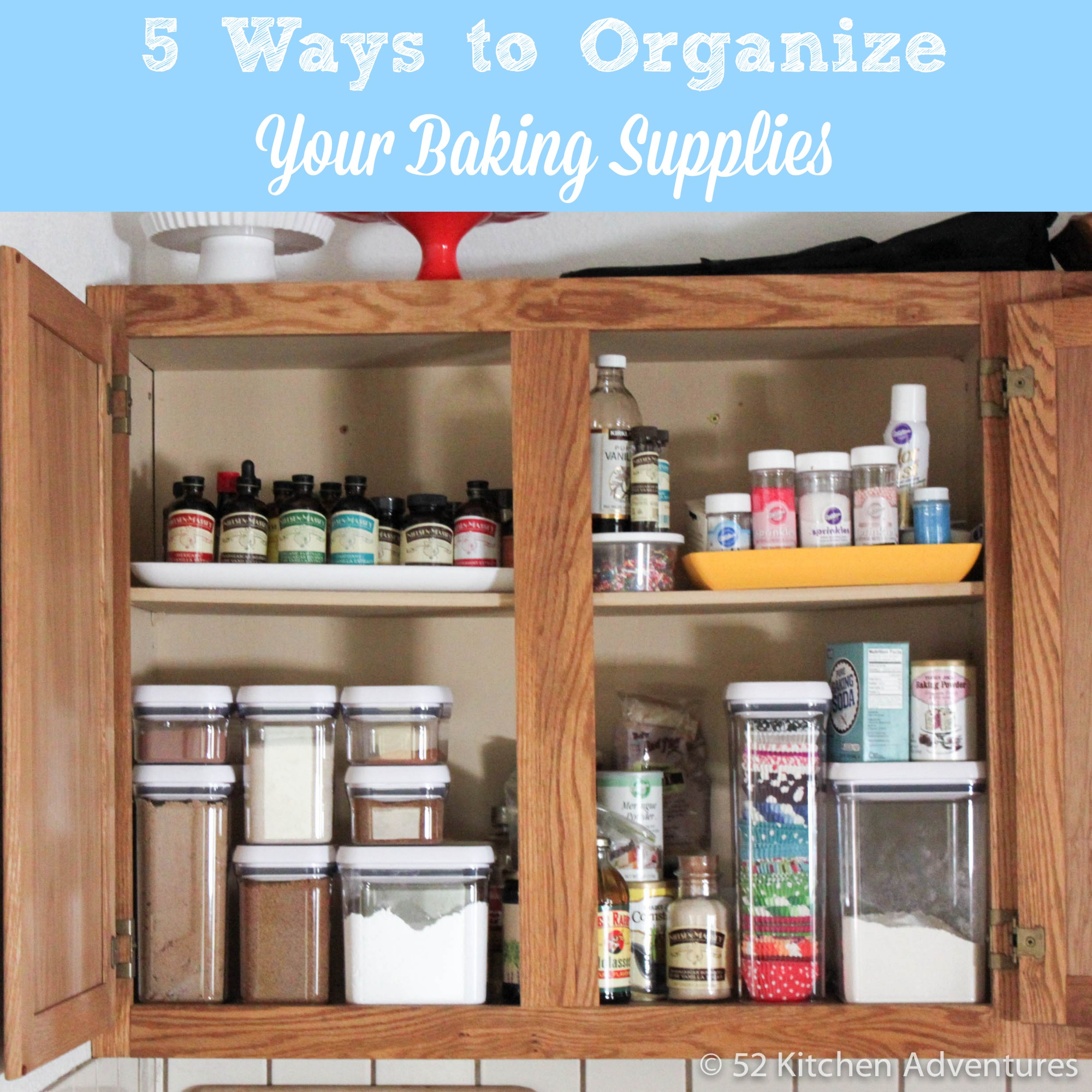 5 Easy Tips To Organize Your Baking Supplies