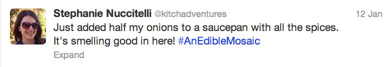 Cook, Tweet, & Eat #AnEdibleMosaic
