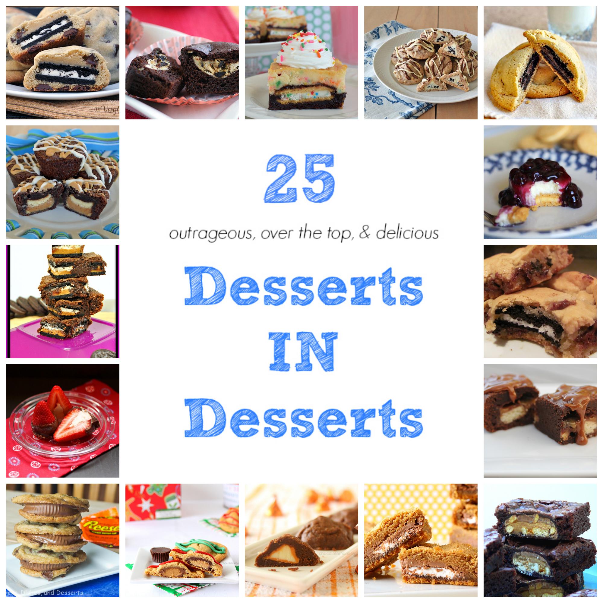 25 Desserts IN Desserts